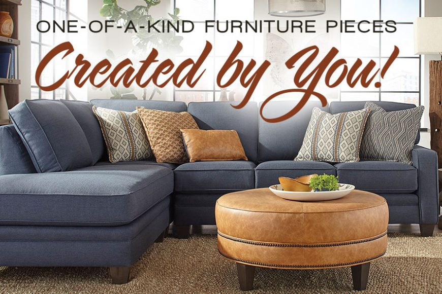 One Of A Kind Furniture Pieces Created By You